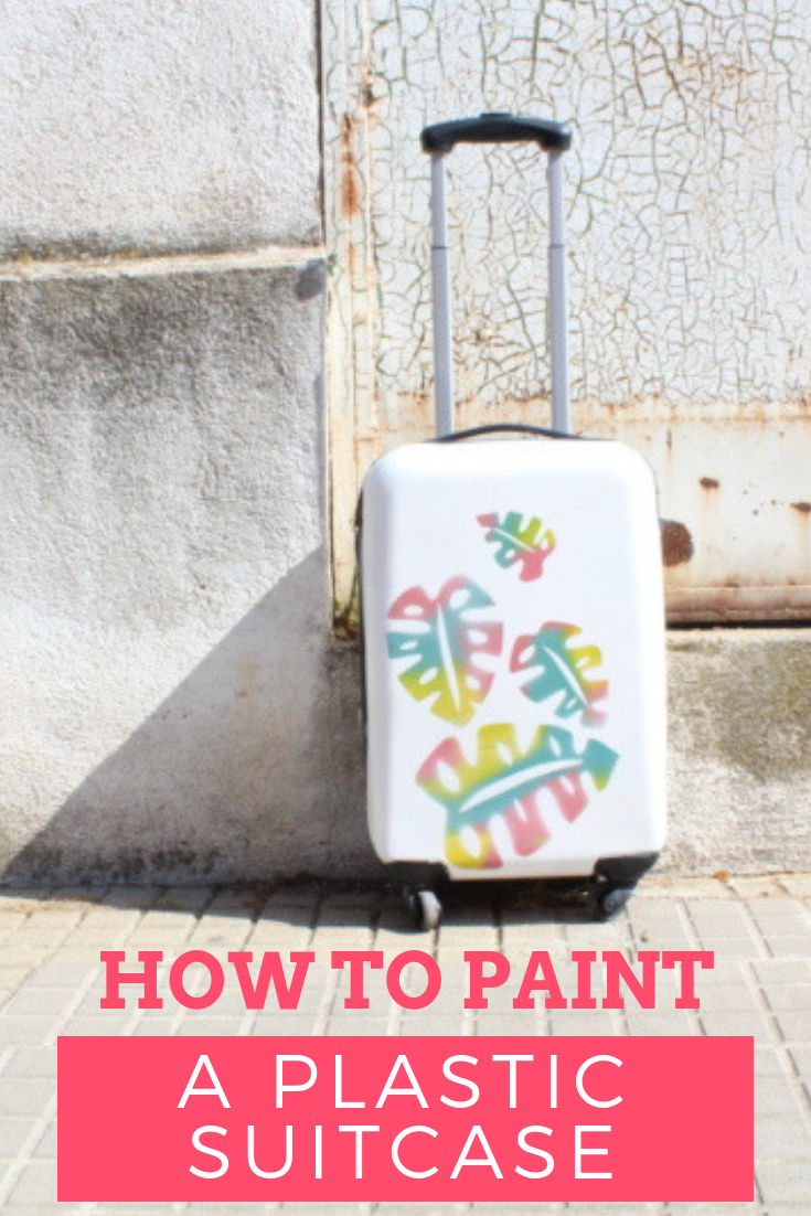 How To Paint A Plastic Suitcase In Five Steps With Pintyplus Pintyplus